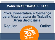 Prova Dissertativa e Sentença para Magistratura do Trabalho | Prova e Sentença | Regular  | On-line