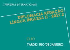Diplomacia Redação Língua Inglesa II - 2017.2 | CLIO | Tarde | Rio de Janeiro