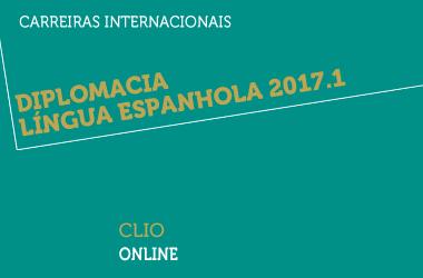Diplomacia Língua Espanhola 2017.1 | CLIO | Online