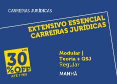 Extensivo Essencial Carreiras Jurídicas | Teoria + QSJ | Modular | Regular | Manhã
