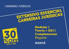 Extensivo Essencial Carreiras Jurídicas | Teoria + QSJ  + Complementar | Modular | Regular | Manhã