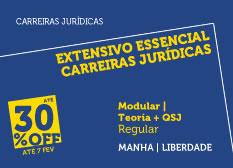 Extensivo Essencial Carreiras Jurídicas | Teoria + QSJ | Modular | Regular | Manhã  | Liberdade