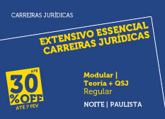 Extensivo Essencial Carreiras Jurídicas | Teoria + QSJ | Modular | Regular | Noite | Paulista