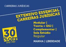Extensivo Essencial Carreiras Jurídicas | Teoria + QSJ  + Complementar | Modular | Regular | Manhã  | Estúdio | Liberdade