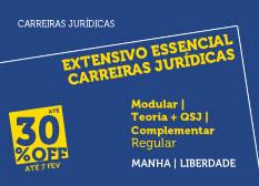 Extensivo Essencial Carreiras Jurídicas | Teoria + QSJ  + Complementar | Modular | Regular | Manhã  | Liberdade