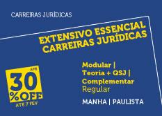 Extensivo Essencial Carreiras Jurídicas | Teoria + QSJ + Complementar | Modular | Regular | Manhã | Paulista