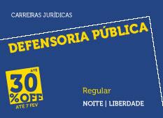 Defensoria Pública | Regular | Noite | Liberdade