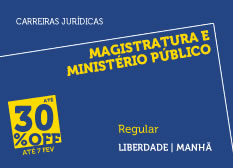 Magistratura e Ministério Público | Regular | Manhã | Liberdade