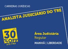 Analista Judiciário do TRE - Área Judiciária  | Regular | Manhã | Liberdade