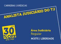 Analista Judiciário do TJ - Área Judiciária | Regular | Noite