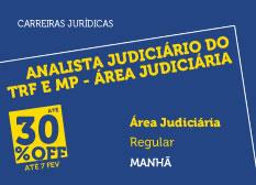 Analista do TRF e MP - Área Judiciária | Regular | Manhã