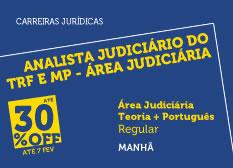 Analista do TRF e MP - Área Judiciária | Teoria + Português | Regular | Manhã