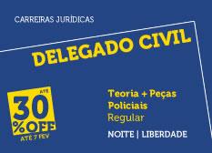 Delegado Civil| Teoria + Peças Policiais | Regular | Noite | Liberdade