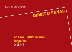 Direito Penal | 2ª Fase | XXIV Exame | Regular | Online