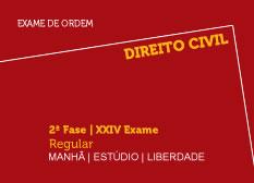 Direito Civil | 2ª Fase | XXIV Exame | Regular | Manhã | Estúdio | Liberdade