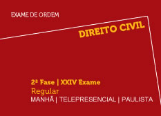 Direito Civil | 2ª Fase | XXIV Exame | Regular| Manhã | Telepresencial | Paulista