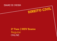Direito Civil | 2ª Fase | XXIV Exame | Regular | Online