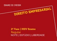 Direito Empresarial | 2ª Fase | XXIV Exame | Regular | Noite | Estúdio | Liberdade