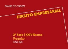 Direito Empresarial | 2ª Fase | XXIV Exame | Regular | Online