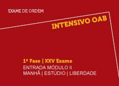 Intensivo OAB | 1ª Fase | XXV  Exame | Entrada Módulo II | Manhã | Estúdio | Liberdade