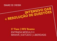 Intensivo OAB + Resolução de Questões  | 1ª Fase | XXV Exame | Entrada Módulo II | Manhã | Estúdio | Liberdade