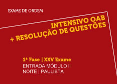 Intensivo OAB + Resolução de Questões  | 1ª Fase | XXV Exame | Entrada Módulo II | Noite | Paulista