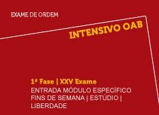 Intensivo OAB   1ª Fase   XXV Exame   Entrada Módulo Específico   Fins de Semana   Estúdio   Liberdade