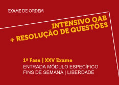 Intensivo OAB + Resolução de Questões   1ª Fase   XXV Exame   Entrada Módulo Específico   Fins de Semana   Liberdade