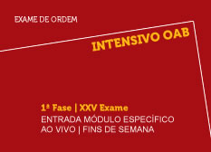 Intensivo OAB   1ª Fase   XXV Exame   Ao Vivo   Entrada Módulo Específico   Fins de Semana