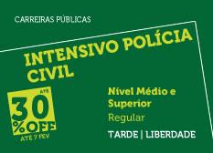 Intensivo Polícia Civil | Nível Médio e Superior | Regular | Tarde | Liberdade