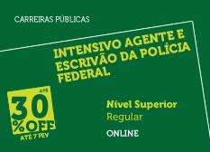 Intensivo Agente e Escrivão da Polícia Federal | Nível Superior | Regular | Online