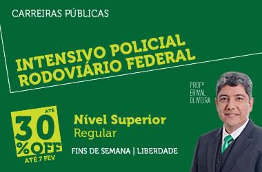 Intensivo Policial Rodoviário Federal | Nível Superior | Regular | Fins de Semana | Liberdade