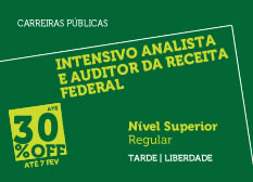 Intensivo Analista e Auditor Fiscal da Receita Federal | Nível Superior | Regular | Tarde | Liberdade