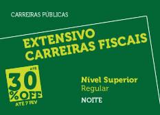 Extensivo Carreiras Fiscais | Nível Superior | Regular | Noite