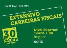 Extensivo Carreiras Fiscais | Nível Superior | Teoria + RQ | Regular | Noite
