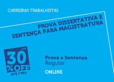 Prova Dissertativa e Sentença para Magistratura do Trabalho| Prova e Sentença | Regular | Online