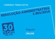 Resolução Administrativa 1.861/2016 | Regular  | On-line