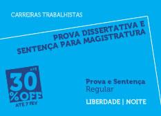 Prova Dissertativa e Sentença para Magistratura do Trabalho| Prova e Sentença | Regular | Noite | Liberdade