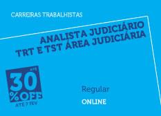 Analista Judiciário TRT e TST - Área Judiciária | Regular | Online